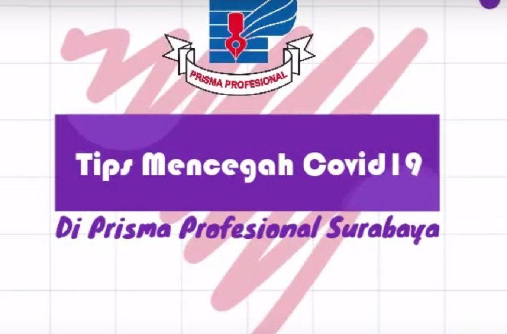 Pencegahan COVID-19 di Lingkungan Prisma Profesional